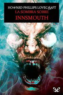 La sombra sobre Innsmouth | Lovecraft | Descargar PDF | PDF Libros