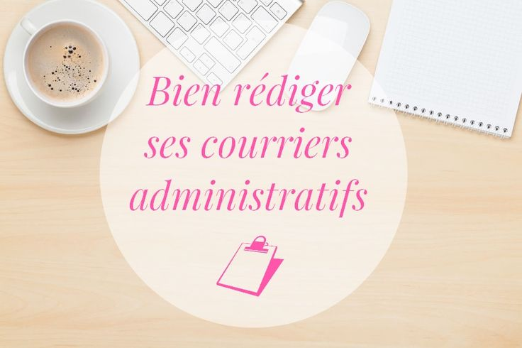 vie-organisee-lettre-administrative-formelle-rédiger-courrier3
