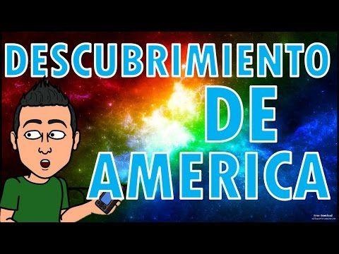 DESCUBRIMIENTO DE AMÉRICA Para niños - YouTube