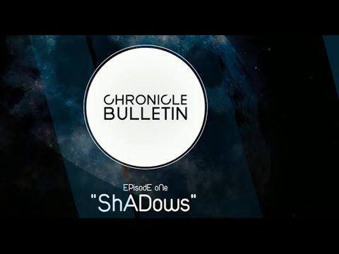 Chronicle Bulletin; Episode 1