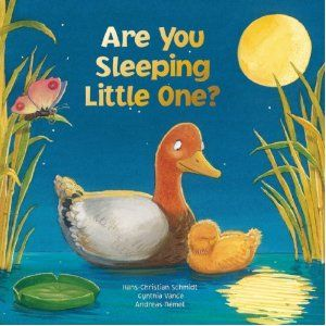 Review   Are You Sleeping, Little One? by Hans-Christian Schmidt and Cynthia Vance