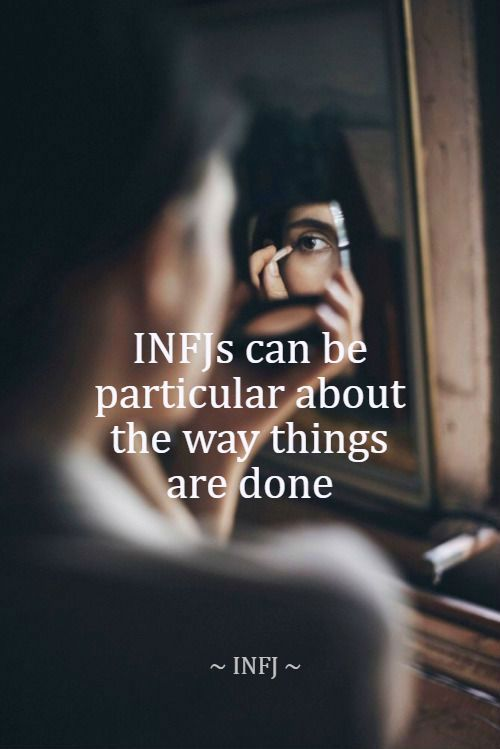 #INFJ #INFJs can be particular about the way things are done