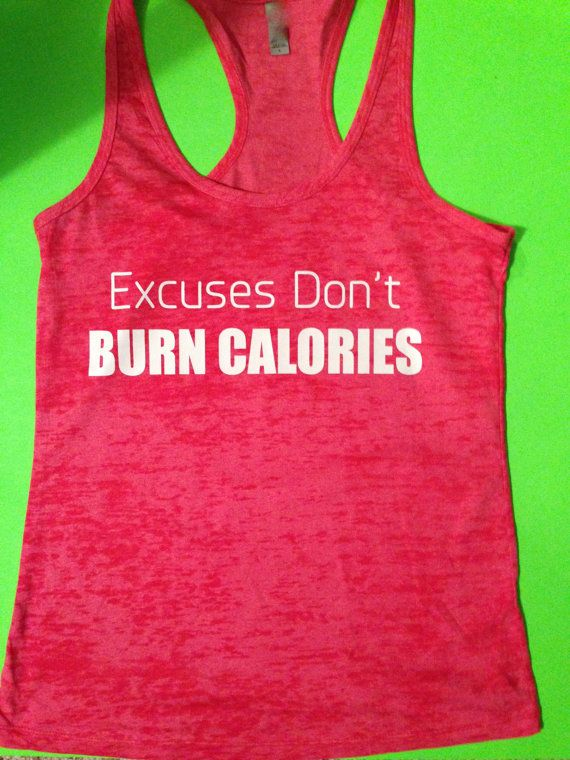 Fitness Motivation Tank Top. Excuses Don't Burn by MOZtrendFit, $19.95