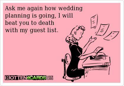 Funny Wedding Guest List Meme More Awesome Wedding Photos at www.knotweddingday.com