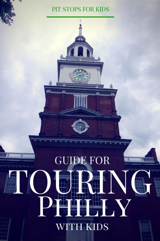 Philly with kids: how to plan for a two-day historical itinerary - Pitstops for Kids
