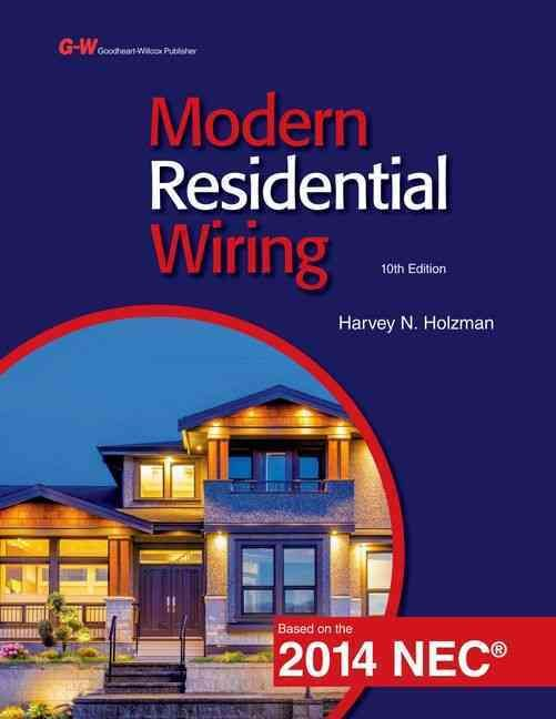 Modern Residential Wiring: Based on the 2014 NEC