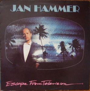 Jan Hammer Escape From Television MCF 3407    Muzyka Elektroniczna   Winyle