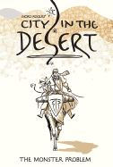 City in the Desert: 1 by Moro Rogers.   Monster hunter Irro and his tailed assistant, Hari, are perhaps the only people in Kevala making a good living. But when a religious sect called the Way of the Sacred Peace comes to Kevala to solve the moster problem by capping the city's spirit fountain, Irro and Hari are suddenly out of a job. However, something sinister is afoot, and Irro and Hari are determined to get to the bottom of it!