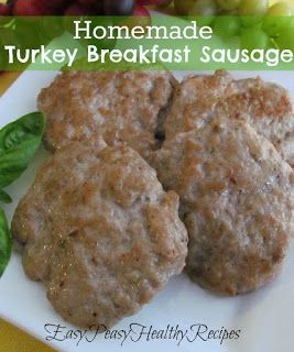 Homemade Turkey Breakfast Sausage- So good and easy to make and so much healthier than store bought sausage! .  EasyPeasyHealthyRecipes.com