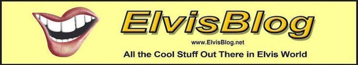 TEN WEBSITES WITH INTERESTING ELVIS CONTENT | ElvisBlog