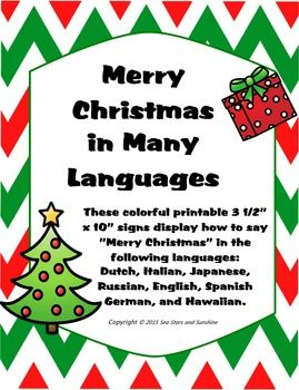 "These colorful printable 3 1/2"" x 10"" signs display how to say ""Merry Christmas"" in the following languages:Dutch, Italian, Japanese, Russian, English, Spanish German, and Hawaiian. Perfect for your Holidays Around the World Unit, Christmas Unit, or December activities!"