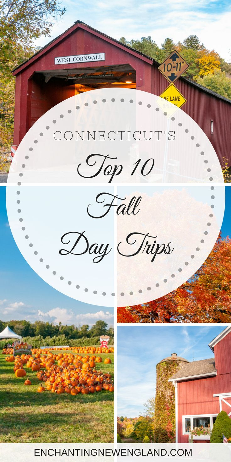 Top 10 Fall Day Trips in Connecticut by EnchantingNewEngland.com