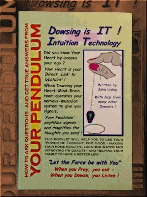"""Your Pendulum by John Living is a simple book to help the novice dowser learn how to create a reliable dowsing method that will turn you into a confident and accurate dowser. This booklet will help you use your """"Power of Thought"""" for Good. Improve """"Home Health"""", locate water and improve quality and help your family have a better life."""