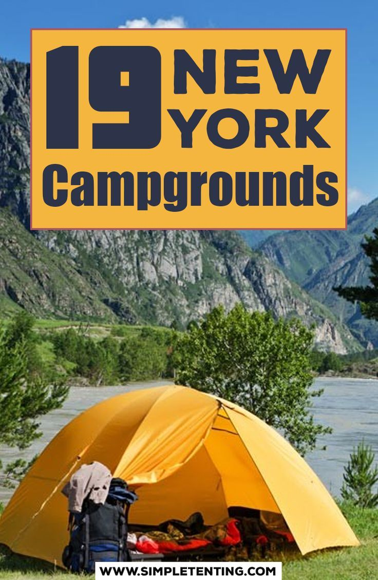 19 New York Campgrounds See The Best Places To Set Up Camp In New York State Best Places To Camp Best Campgrounds Cool Tents