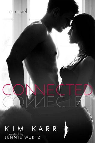 Second Chances series - (Book #1 Connected) - Kim Karr