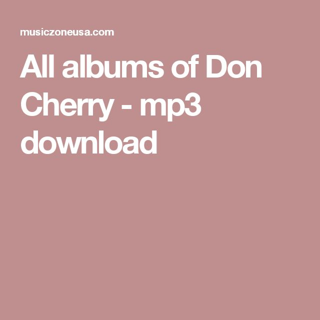 All albums of Don Cherry - mp3 download
