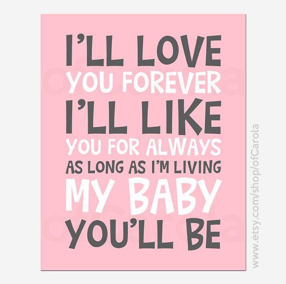 Always Love You Quotes: I'll Love You Forever I'll Like You For Always Quote By