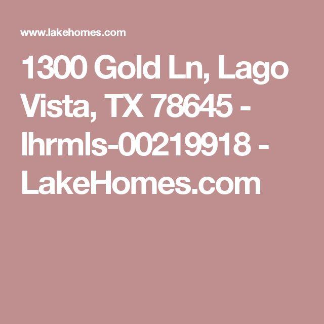 1300 Gold Ln, Lago Vista, TX 78645 - lhrmls-00219918 - LakeHomes.com