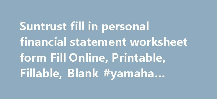 suntrust personal financial statement worksheet