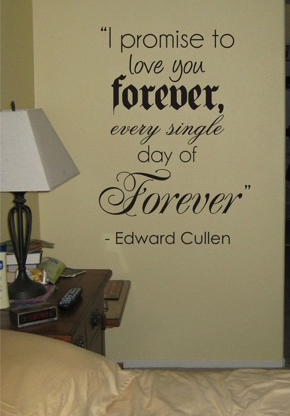 I Promise To Love You Forever Edward Cullen Twilight Quote Decal Sticker Wall Vinyl Decor Art