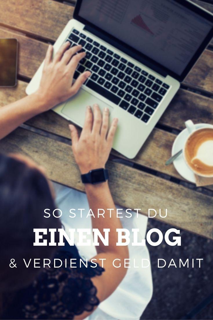So startest Du Deinen eigenen Blog und verdienst Geld mit ihm!