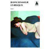 Les reliques - Jeanne BENAMEUR http://alexmotamots.fr/?p=1342