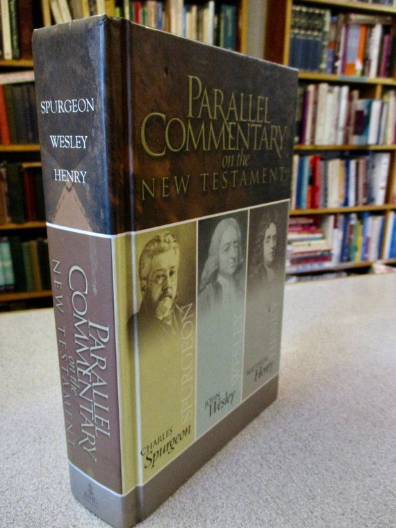 PARALLEL COMMENTARY New Testament King James - Spurgeon