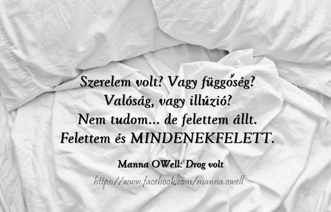 Manna OWell: Drog volt c. regény https://www.facebook.com/manna.owell