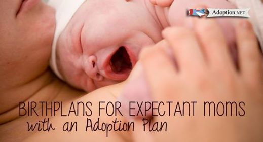 Birthplans for Expectant Moms with an Adoption Plan