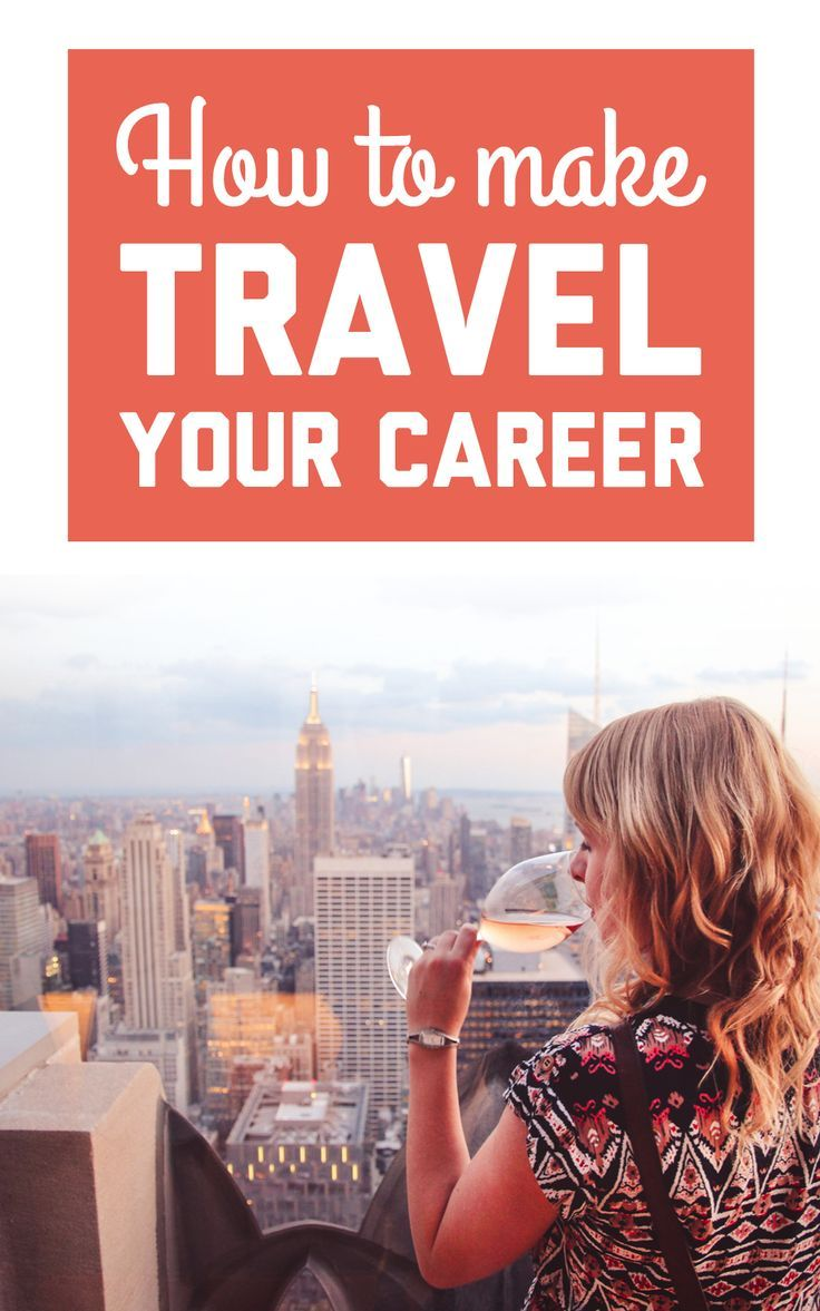 How To Make Travel Your Career Online Travel Agent Travel