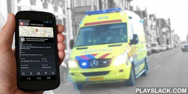 112-Nederland  Android App - playslack.com ,  Notificatie op je mobiel bij een 112 melding? Sirene? U hoort de brandweer, politie of een ambulance voorbijrijden? Ongeval, ongeluk of brand bij u in de buurt? Installeer de app en weet wat er aan de hand is. Nu ook met achtergrondinformatie (112 Nieuws). Bekijk Streetview, Google Maps en deel de meldingen met je vrienden.Nu met 7 unieke ringtone geluiden om af te laten spelen als er een melding binnenkomt maar ook te gebruiken als ringtone voor…