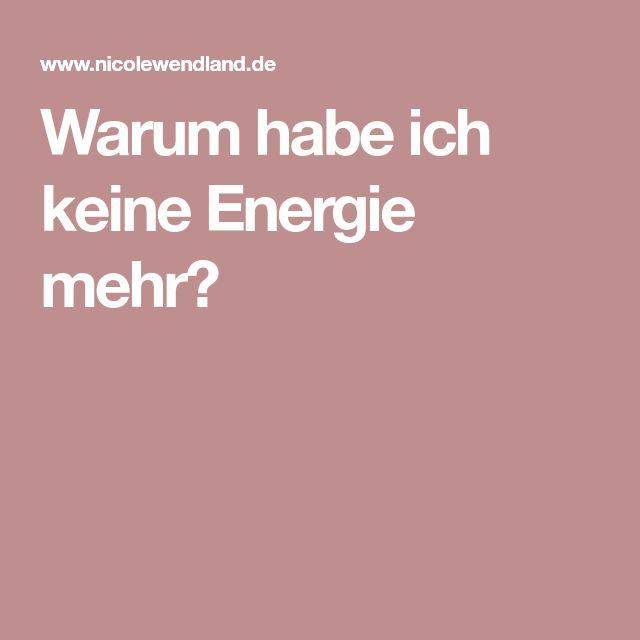 Warum habe ich keine Energie mehr?
