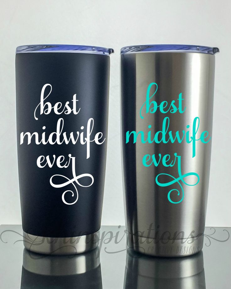 A personal favorite from my Etsy shop https://www.etsy.com/listing/479722468/best-midwife-ever-travel-coffee-mug-gift