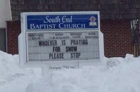 too funny.....: Giggle, Snow, Church Signs, Funny Stuff, Humor, Funnies