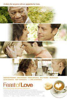 Morgan Freeman, Greg Kinnear, Stana Katic, Radha Mitchell, Billy Burke, Jane Alexander | Feast of Love 2007