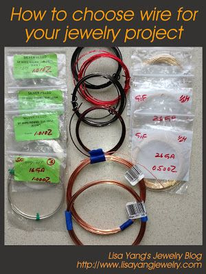 How to choose wire for your jewelry project: Lisa Yang's Jewelry Blog