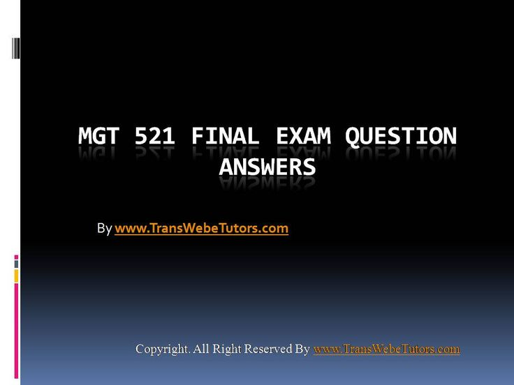 Find MGT 521 Final Exam Latest UOP Complete Course Tutorials homework help which contains entire course question and answers, etc. and remove every confusion about the subject by taking these tutorials. TransWebeTutors.com also provide Homework Assignment, Final Exam Study Guides, University of phoenix DQ, etc