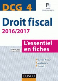 Emmanuel Disle et Jacques Saraf - DCG 4 Droit fiscal - L'essentiel en fiches. - Agrandir l'image