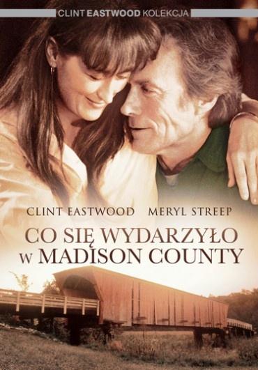 Co się wydarzyło w Madison County (1995)