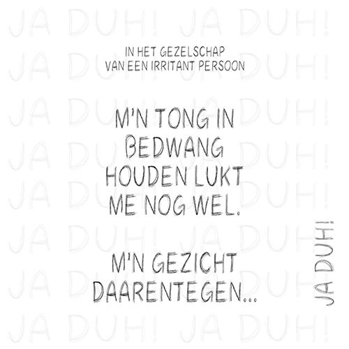 Irritant persoon. Ja Duh! #gezicht #Nederlands #grappig #humor