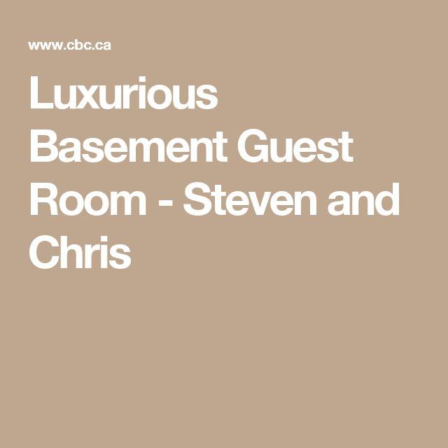 Luxurious Basement Guest Room - Steven and Chris