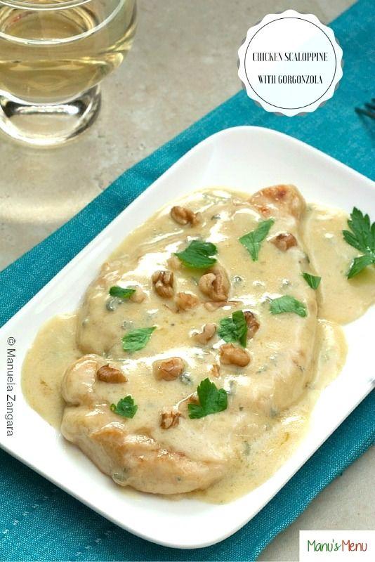 Chicken Scaloppine with Gorgonzola