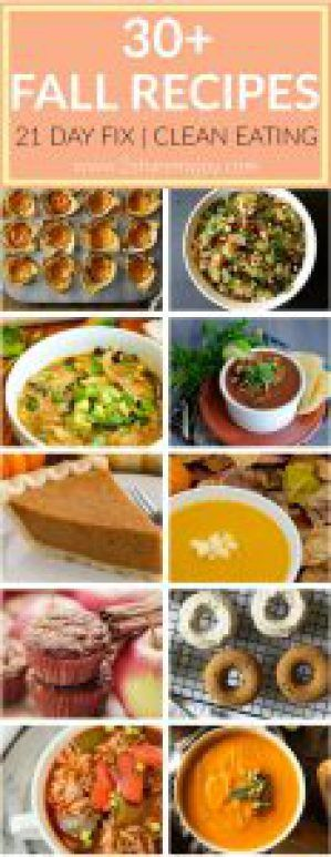 21 Day Fix Fall Recipes that will get you into fall and winter mood quickly. 30 clean eating, sugar free, and  low calorie fall recipes. 21 day fix recipes with sweet potatoes, pumpkin, apples, butternut, stews, soups, desserts, and more!