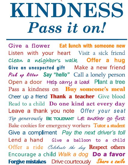 Kindness! Pass it on!