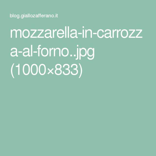 mozzarella-in-carrozza-al-forno..jpg (1000×833)