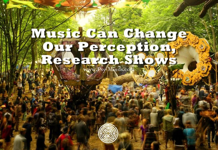 Music Can Change Our Perception Research Shows - @psyminds17