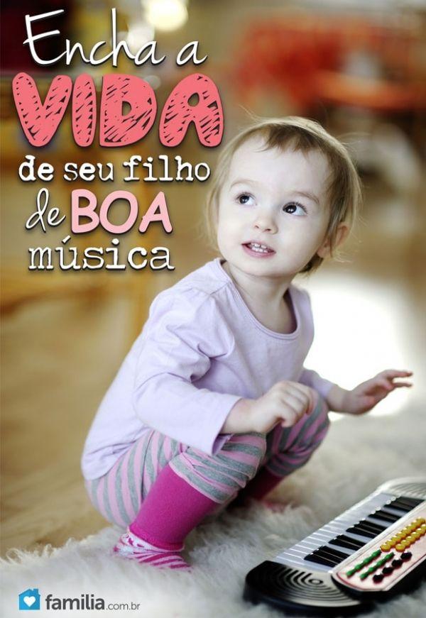 Encher a vida de seu filho com boa música