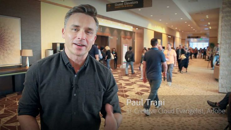 Paul Trani   Senior Creative Cloud Evangelist, Adobe