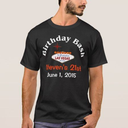 Las Vegas 21st Birthday Male T-Shirt - tap to personalize and get yours