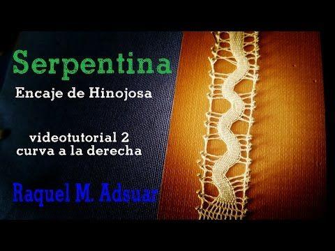 Punto Serpentina Videotutorial2 : Curva a la derecha Encaje de Hinojosa (nivel avanzado) - YouTube